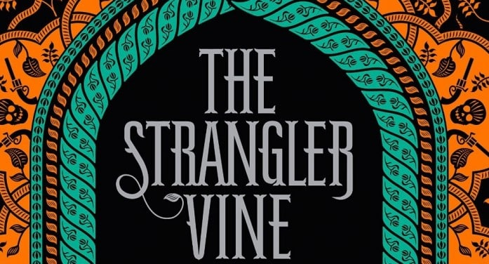 Our Review of the Strangler Vine by M. J. Carter